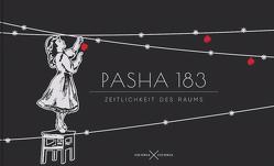 Pasha 183. Zeitlichkeit des Raums von Pasha,  183, Velminski,  Wladimir