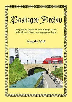 Pasinger Archiv Ausgabe 2018 von Hasselwander,  Thomas
