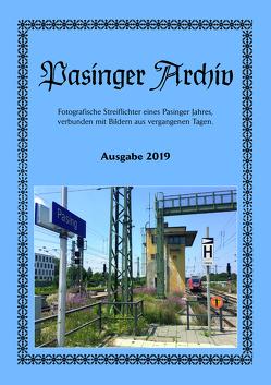 Pasinger Archiv Ausgabe 2019 von Hasselwander,  Thomas