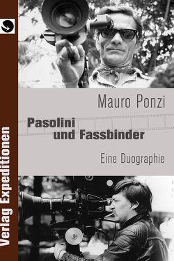 Pasolini und Fassbinder von Ponzi,  Mauro
