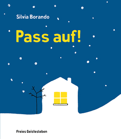 Pass auf! von Borando,  Silvia