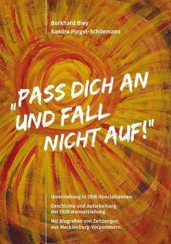 """""""Pass dich an und fall nicht auf!"""" von Bley,  Burkhard, Pingel-Schliemann,  Sandra"""