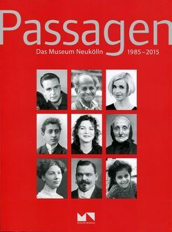 Passagen von Einholz,  Sibylle, Ellwanger,  Karen, Gößwald,  Udo, Hoffmann,  Friedhelm, Rämer,  Jan Ch, Vanja,  Konrad
