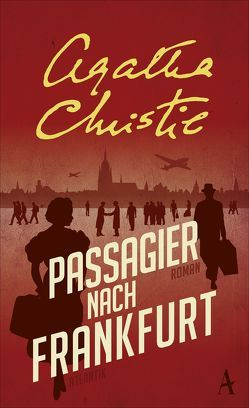 Passagier nach Frankfurt von Christie,  Agatha, Haefs,  Julian