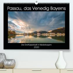 Passau, das Venedig Bayerns (Premium, hochwertiger DIN A2 Wandkalender 2020, Kunstdruck in Hochglanz) von Haidl - www.chphotography.de,  Christian