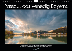 Passau, das Venedig Bayerns (Wandkalender 2020 DIN A4 quer) von Haidl - www.chphotography.de,  Christian
