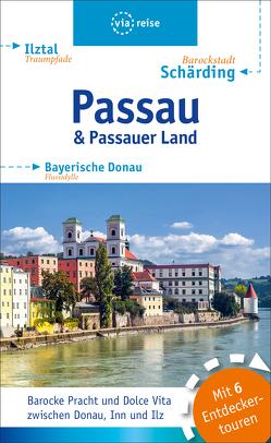 Passau & Passauer Land von Wolf,  Julia