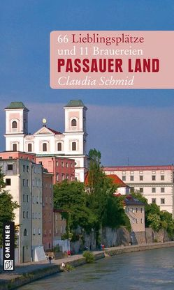 Passauer Land von Schmid,  Claudia