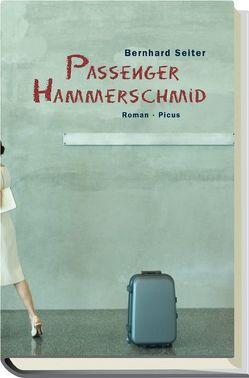 Passenger Hammerschmid von Seiter,  Bernhard