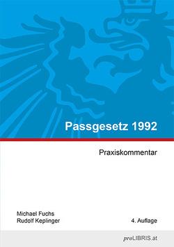Passgesetz 1992 von Fuchs,  Michael, Keplinger,  Rudolf