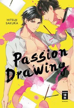 Passion Drawing von Hammond,  Monika, Sakura,  Hitsuji