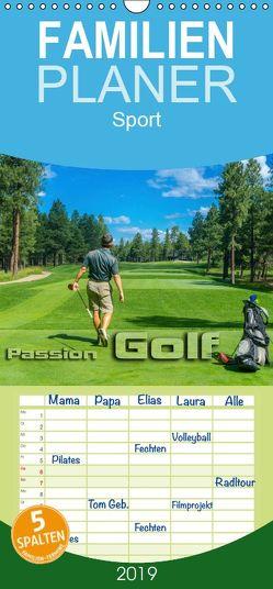 Passion Golf – Familienplaner hoch (Wandkalender 2019 , 21 cm x 45 cm, hoch) von Bleicher,  Renate