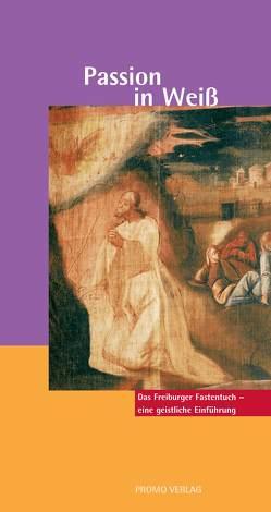 Passion in Weiß von Nörtersheuser,  Hans W, Ritter,  Hermann