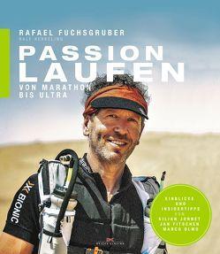 Passion Laufen von Fuchsgruber,  Rafael, Kerkeling,  Ralf