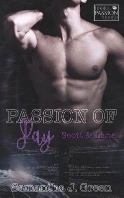 Passion of Pay von Green,  Samantha J.
