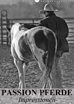 Passion Pferde – Impressionen (Wandkalender 2018 DIN A3 hoch) von Stanzer,  Elisabeth