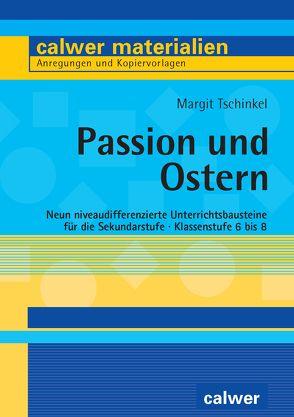 Passion und Ostern von Tschinkel,  Margit