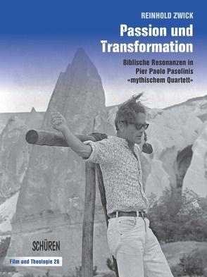 Passion und Transformation von Zwick,  Reinhold