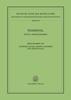 Passional / Apostellegenden von Haase,  Annegret, Schubert,  Martin, Wolf,  Jürgen