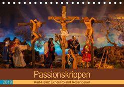 Passionskrippen (Tischkalender 2019 DIN A5 quer) von Rosenbauer,  Roland