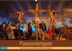 Passionskrippen (Wandkalender 2019 DIN A2 quer) von Rosenbauer,  Roland