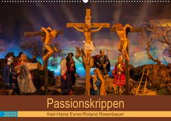 Passionskrippen (Wandkalender 2020 DIN A2 quer) von Rosenbauer,  Roland