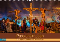 Passionskrippen (Wandkalender 2020 DIN A3 quer) von Rosenbauer,  Roland