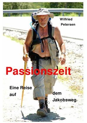 Passionszeit von Petersen,  Wilfried