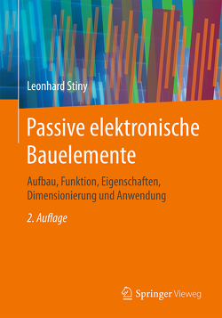 Passive elektronische Bauelemente von Stiny,  Leonhard