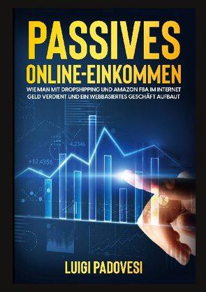 Passives Online-Einkommen von Padovesi,  Luigi