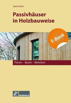 Passivhäuser in Holzbauweise von Horn,  Gerrit