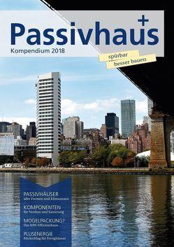 Passivhaus Kompendium 2018 von Laible,  Johannes