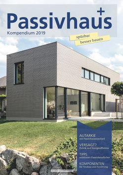 Passivhaus Kompendium 2019 von Laible,  Johannes