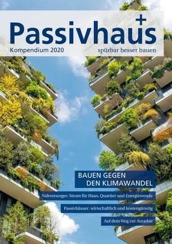 Passivhaus Kompendium 2020 von Laible,  Johannes
