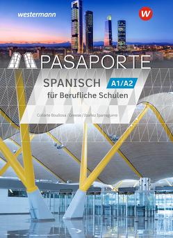 Passport / Passport-Spanisch von Arantxa Ibañez Iparraguirre,  María, Collarte Boullosa,  Maria Teresa, Greese,  Dominique