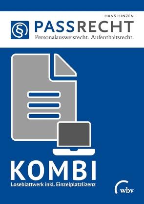 PASSRECHT – Grundwerk Personalausweisrecht. Aufenthaltsrecht von Hinzen,  Hans