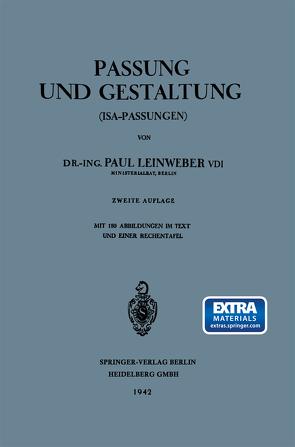 Passung und Gestaltung (ISA-Passungen) von Leinweber,  Paul