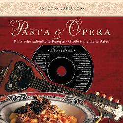 Pasta e Opera von Carluccio,  Antonio