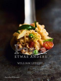 Pasta etwas anders von Grandadam,  Louis Laurent, Ledeuil,  William