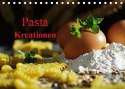 Pasta Kreationen (Tischkalender 2019 DIN A5 quer) von Riedel,  Tanja