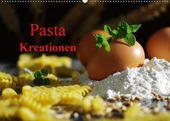 Pasta Kreationen (Wandkalender 2019 DIN A2 quer) von Riedel,  Tanja