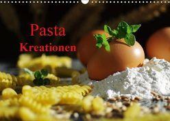 Pasta Kreationen (Wandkalender 2019 DIN A3 quer) von Riedel,  Tanja