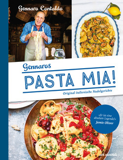 Pasta Mia! von Contaldo,  Gennaro, Schomann,  Manuela