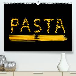 Pasta (Premium, hochwertiger DIN A2 Wandkalender 2020, Kunstdruck in Hochglanz) von Jaeger,  Thomas