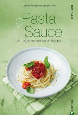 Pasta & Sauce von Manti,  Stefano, Verkaar,  Désirée