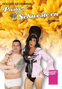 Pasta-Schwestern von Heckmann,  Holger