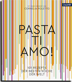 Pasta, ti amo! von Marnet,  Judith, Poletto,  Cornelia