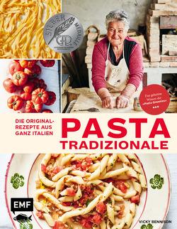 Pasta Tradizionale – Die Originalrezepte aus ganz Italien