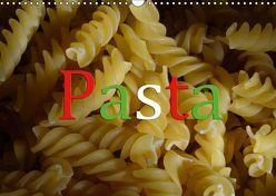 Pasta (Wandkalender 2019 DIN A3 quer) von Oechsner,  Richard