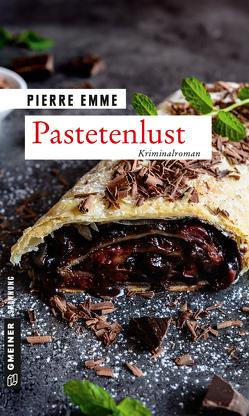Pastetenlust von Emme,  Pierre